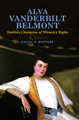 Alva Vanderbilt Belmont: Unlikely Champion of Women's Rights