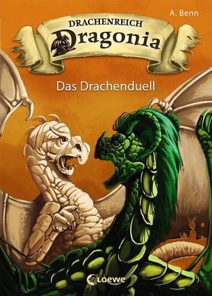 Drachenreich Dragonia 3 - Das Drachenduell