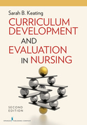Curriculum Development and Evaluation in Nursing, Second Edition