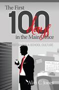 The First 100 Days in the Main Office: Transforming A School Culture