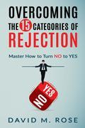 Overcoming The 15 Categories of Rejection