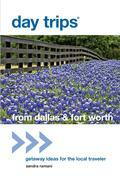 Day Trips® from Dallas & Fort Worth