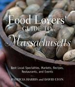 Food Lovers' Guide to Massachusetts
