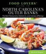 Food Lovers' Guide to® North Carolina's Outer Banks