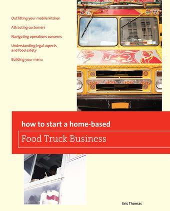 How To Start a Home-based Food Truck Business