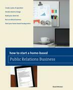 How to Start a Home-based Public Relations Business