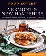 Food Lovers' Guide to® Vermont & New Hampshire
