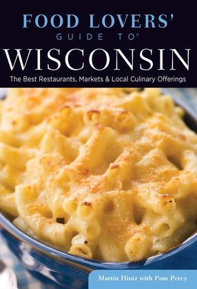 Food Lovers' Guide to® Wisconsin