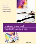 How to Start a Home-based Graphic Design Business