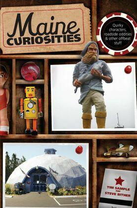 Maine Curiosities
