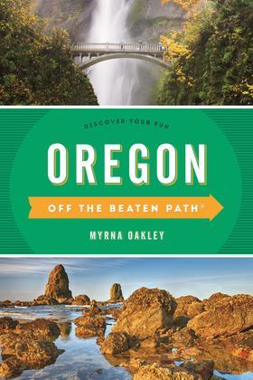 Oregon Off the Beaten Path®