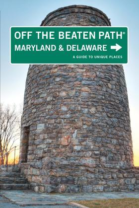 Maryland and Delaware Off the Beaten Path®