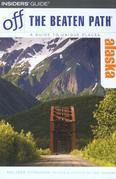 Alaska Off the Beaten Path®