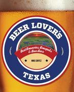 Beer Lover's Texas
