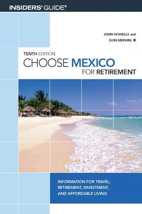 Choose Mexico for Retirement
