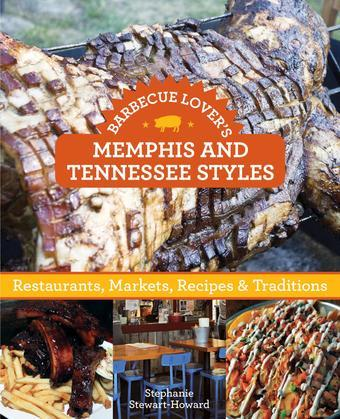 Barbecue Lover's Memphis and Tennessee Styles