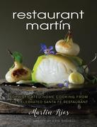 The Restaurant Martin Cookbook