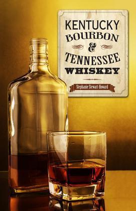 Kentucky Bourbon & Tennessee Whiskey