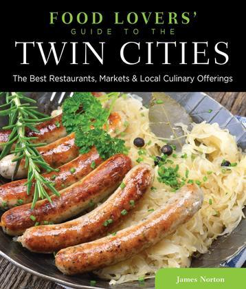 Food Lovers' Guide to® the Twin Cities