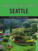Quick Escapes® From Seattle