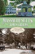 Massachusetts Town Greens