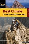 Best Climbs Grand Teton National Park