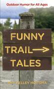 Funny Trail Tales