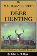The Masters' Secrets of Deer Hunting