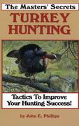 The Masters' Secrets Turkey Hunting