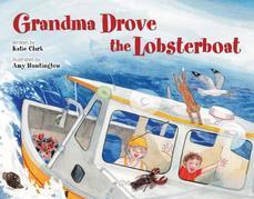 Grandma Drove the Lobsterboat