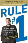 Rule #1: The Simple Strategy for Getting Rich--in Only 15 Minutes a Week!