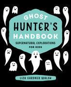 Ghost Hunter's Handbook