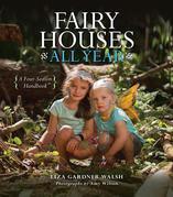 Fairy Houses All Year