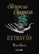 Las crónicas de Cronos Extravío