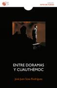 Entre Doramas y Cuauhtémoc