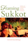 Framing Sukkot