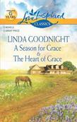 A Season for Grace and The Heart of Grace: A Season for Grace\The Heart of Grace