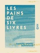 Les Pains de six livres