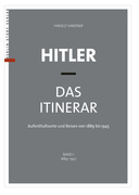 Hitler – Das Itinerar (Band I)