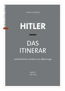 Hitler – Das Itinerar (Band II)