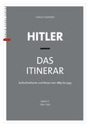 Hitler – Das Itinerar (Band III)