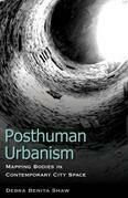 Posthuman Urbanism