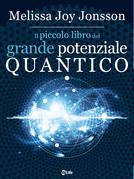 Il Piccolo Libro del Grande Potenziale Quantico