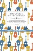 Educación multideterminada