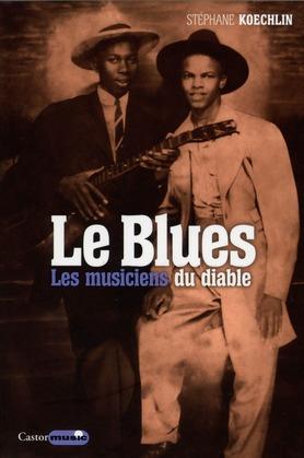 Le Blues, les musiciens du diable