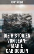 Die Historien von Jean-Marie Cabidoulin (Komplette Ausgabe)