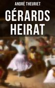 Gérards Heirat