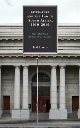 Literature and the Law in South Africa, 1910–2010