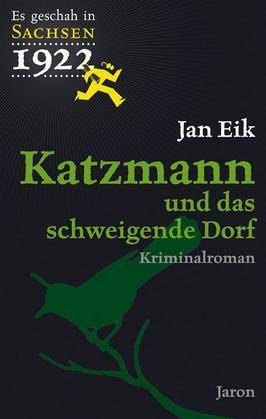 Katzmann und das schweigende Dorf