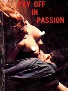 Pay Off In Passion - Adult Erotica